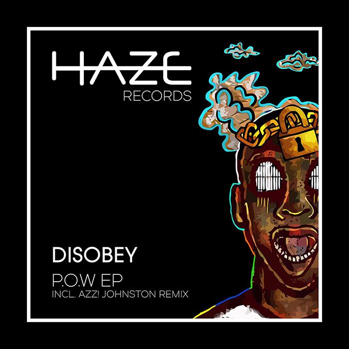 Disobey - P.O.W EP (Inc. Azz! Johnston Remix) cover