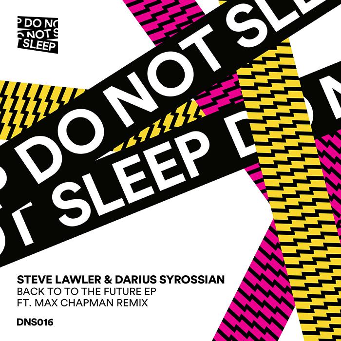 Steve Lawler & Darius Syrossian - Back To The Future (Incl. Max Chapman Remix) cover