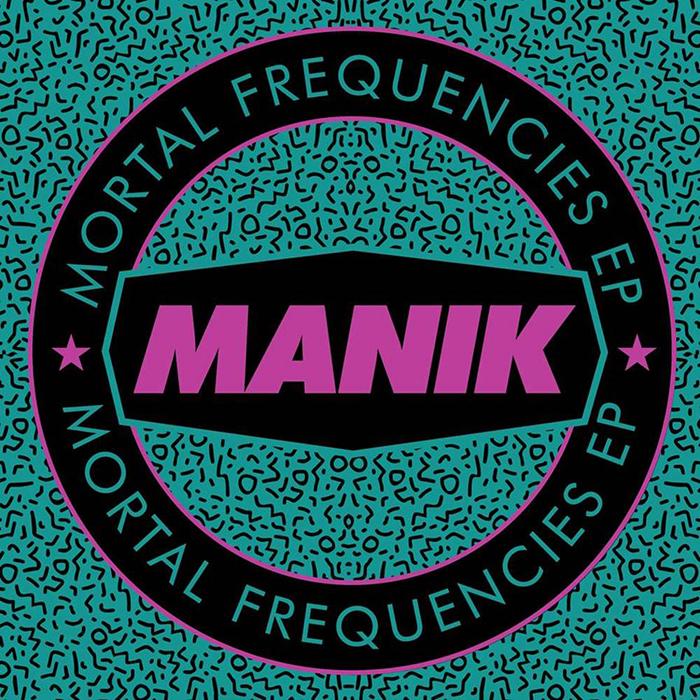 MANIK - Mortal Frequencies EP cover