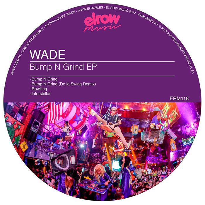 Wade - Bump N Grind EP cover