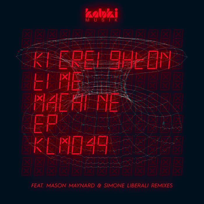 Ki Creighton - Time Machine EP (Incl. Mason Maynard & Simone Liberali Remixes) cover