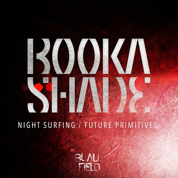 Booka Shade - Night Surfing / Future Primitives cover