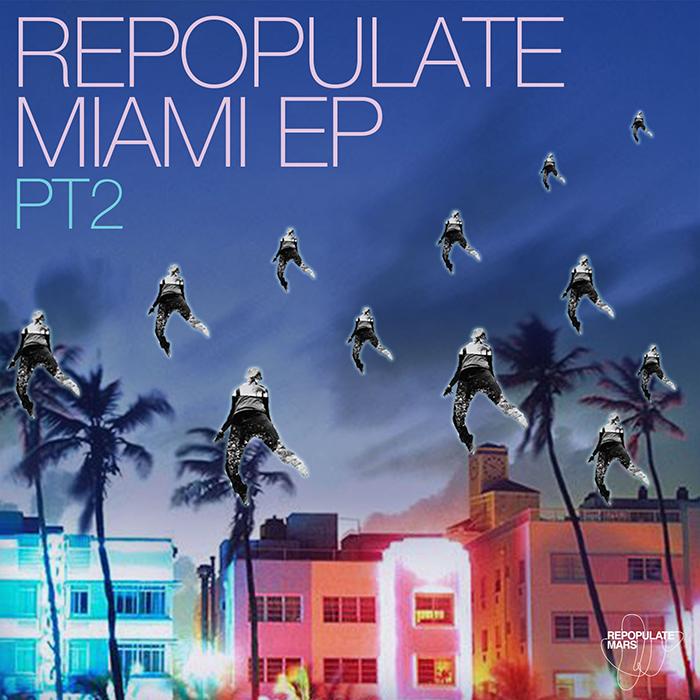 Repopulate Miami Pt.2 (Eli Brown, Federico Ambrosi, Paolo Martini, Yost Koen, Dale Howard, Javi Lopez) cover