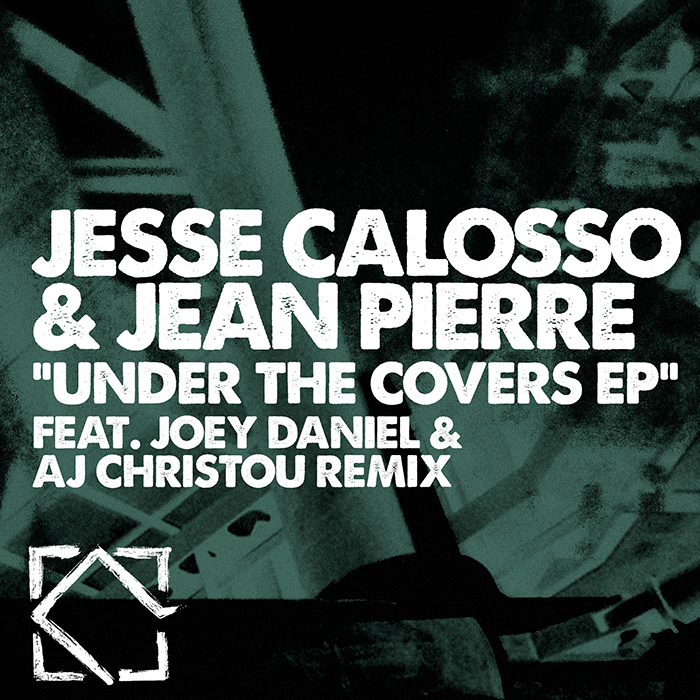 Jesse Calosso & Jean Pierre - Under The Covers EP (Incl. Joey Daniel & AJ Christou Remix) cover
