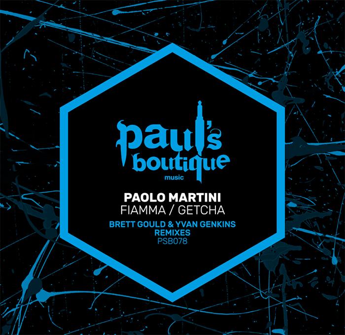 Paolo Martini - Fiamma / Getcha (The Remixes) cover