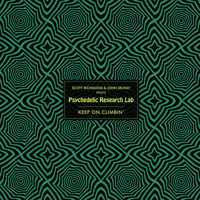 Scott Richmond and John Selway present Psychedelic Research Lab - Keep On Climbin' cover