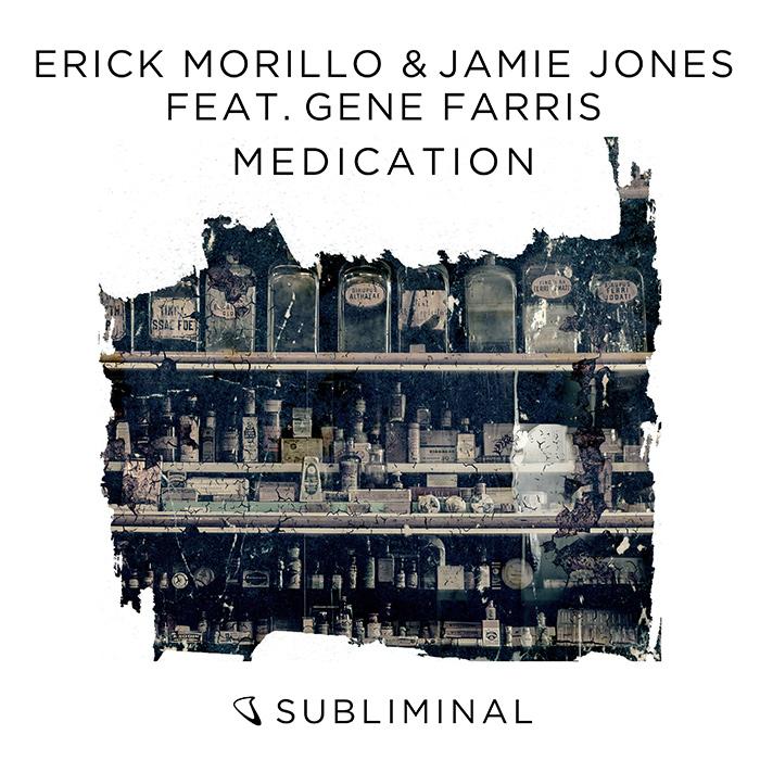 Erick Morillo & Jamie Jones feat. Gene Farris - Medication cover