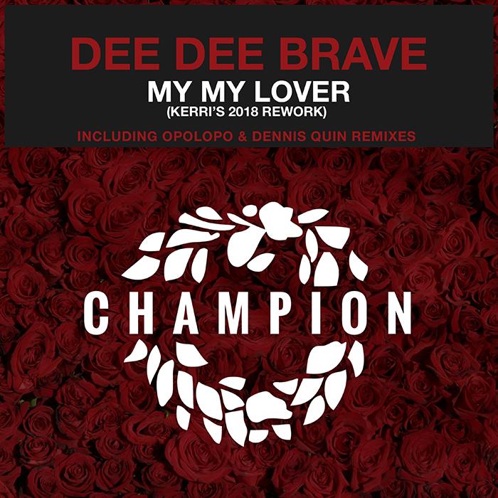 Dee Dee Brave & Kerri Chandler - My My Lover EP cover