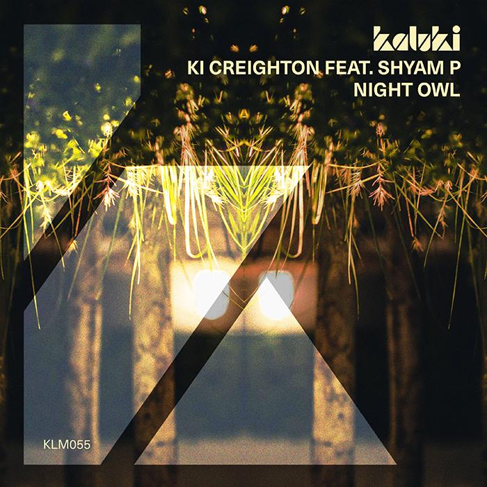 Ki Creighton feat. Shyam P - Night Owl EP cover