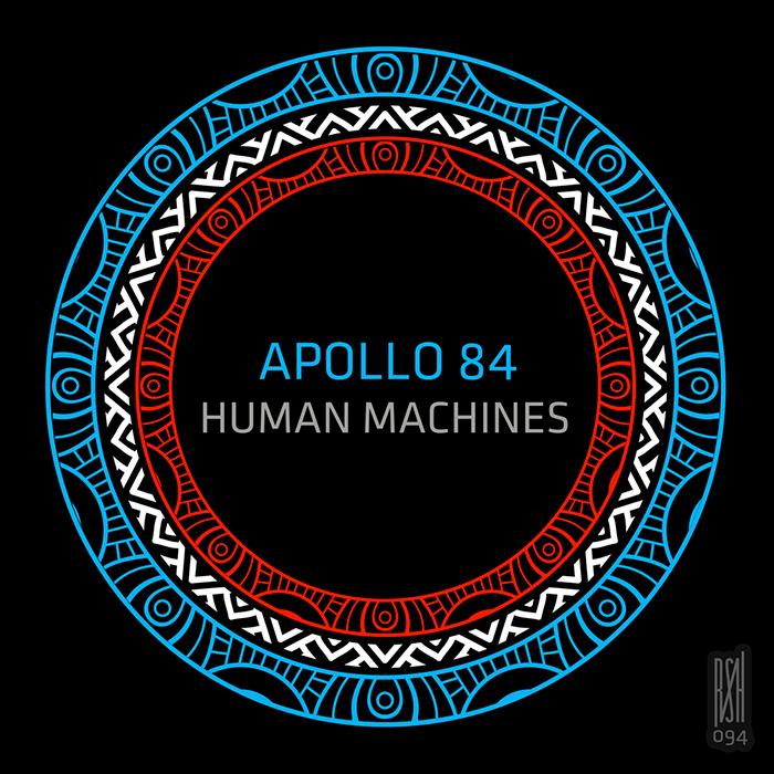 Apollo 84 - Human Machines cover
