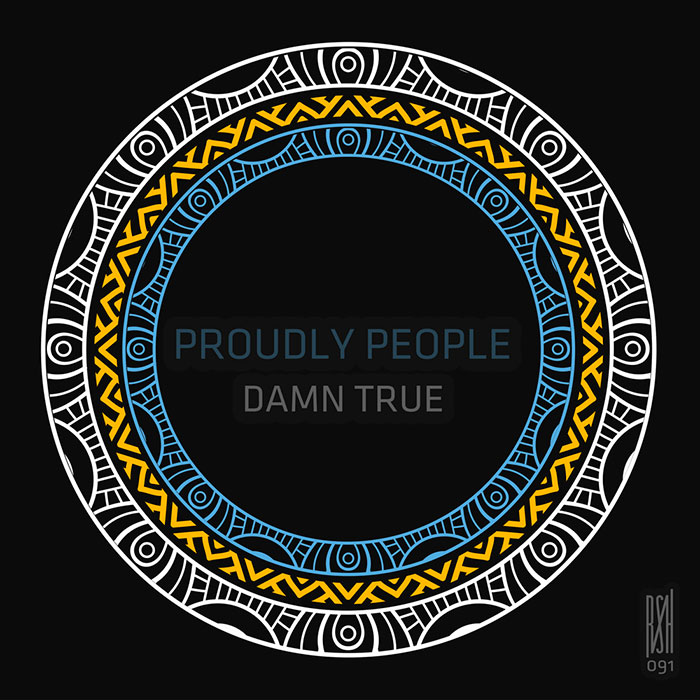 Proudly People - Damn True cover