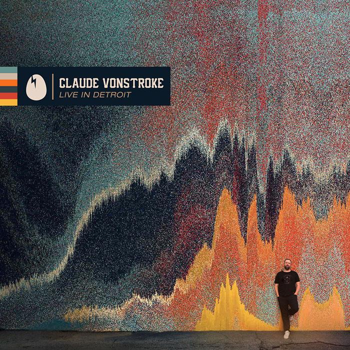 Claude VonStroke: Live in Detroit cover