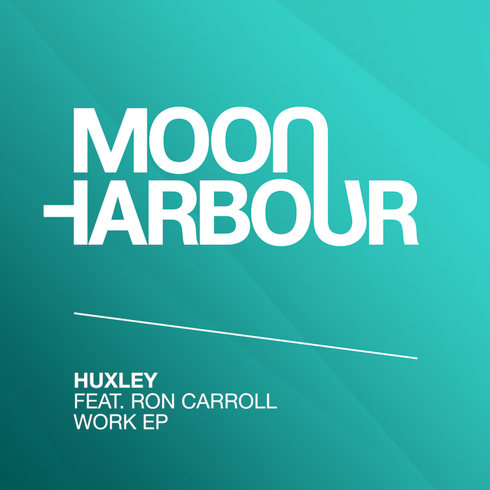 Huxley feat. Ron Carroll - Work EP cover