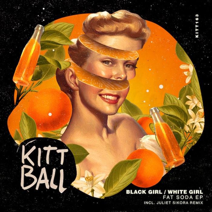 Black Girl / White Girl - Fat Soda EP (incl. Juliet Sikora Remix) cover