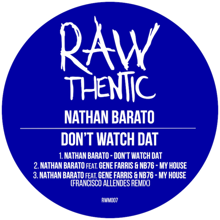 Nathan Barato -Don't Watch Dat (incl. Francisco Allendes Remix) cover