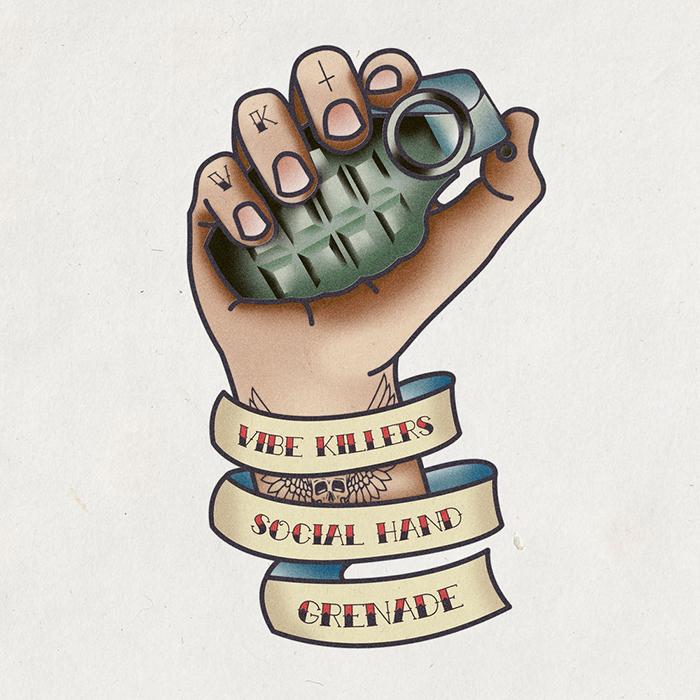 Vibe Killers - Social Hand Grenade cover