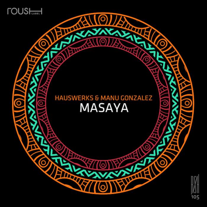 Hauswerks & Manu Gonzalez - Masaya cover