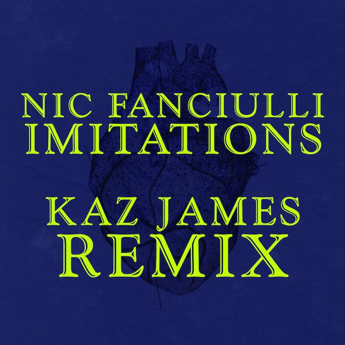 Nic Fanciulli - Imitations (Kaz James Remix) cover