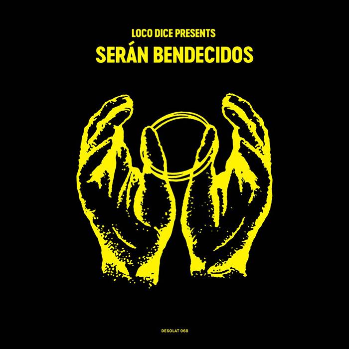 Various Artists - Loco Dice presents Serán Bendecidos cover