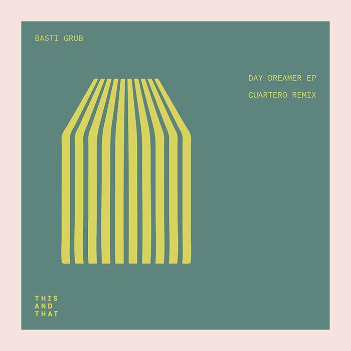 Basti Grub - Day Dreamer EP cover