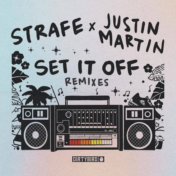 "Strafe - ""Set It Off"" (Justin Martin Remixes) cover"