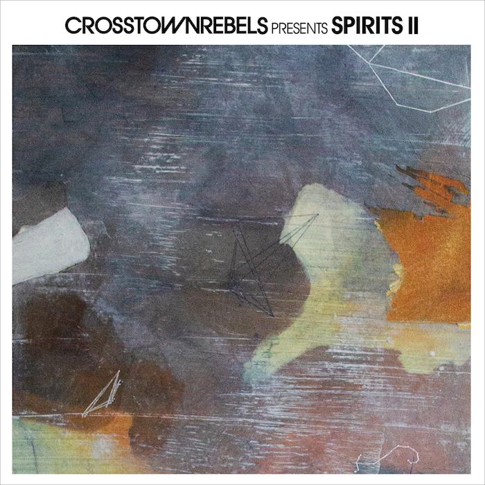 Crosstown Rebels present Spirits II cover