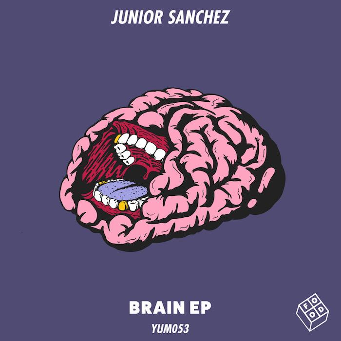 Junior Sanchez - Brain EP cover