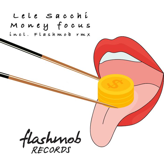 Lele Sacchi - Money Focus EP (inc Flashmob Remix) cover