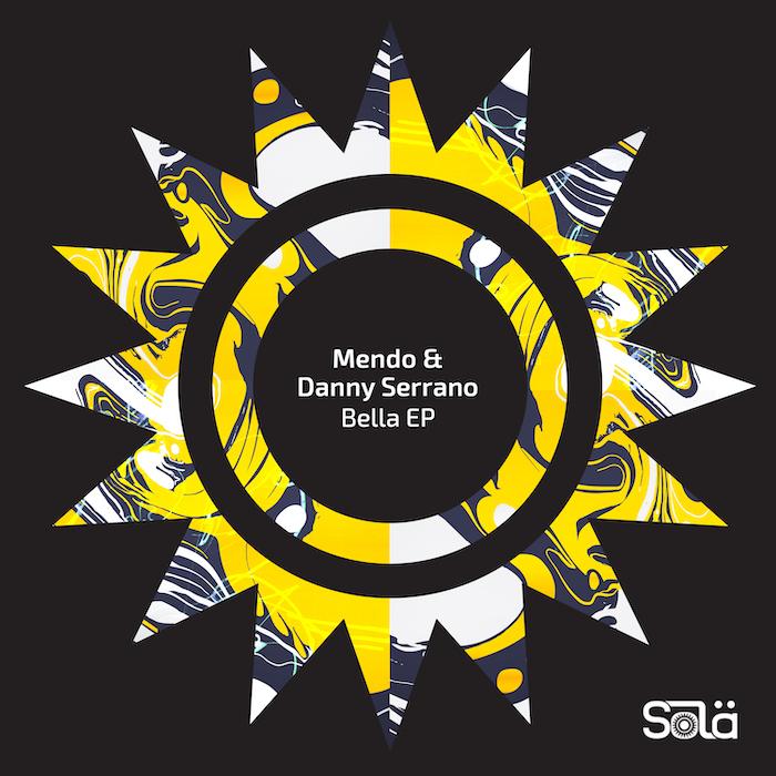 Mendo & Danny Serrano -  Bella EP cover