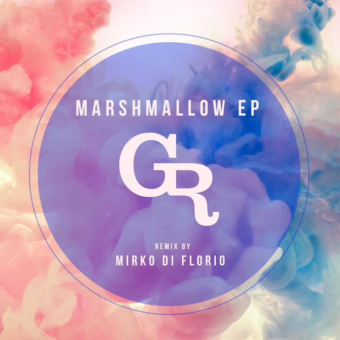 Mirko DiFlorio - Marshmallow Ep cover