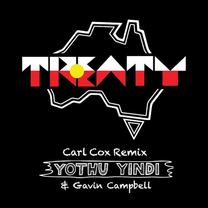 Yothu Yindi & Gavin Campbell - Treaty Carl Cox Remix EP cover