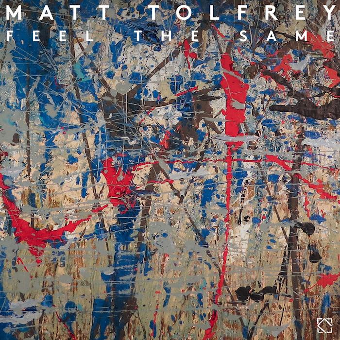 Matt Tolfrey - Feel The Same EP cover