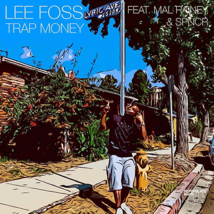 Lee Foss feat. Mal Rainey & SPNCR - Trap Money (inc. Eli Brown Remix) cover
