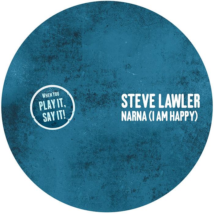 Steve Lawler - Narna (I Am Happy) EP cover
