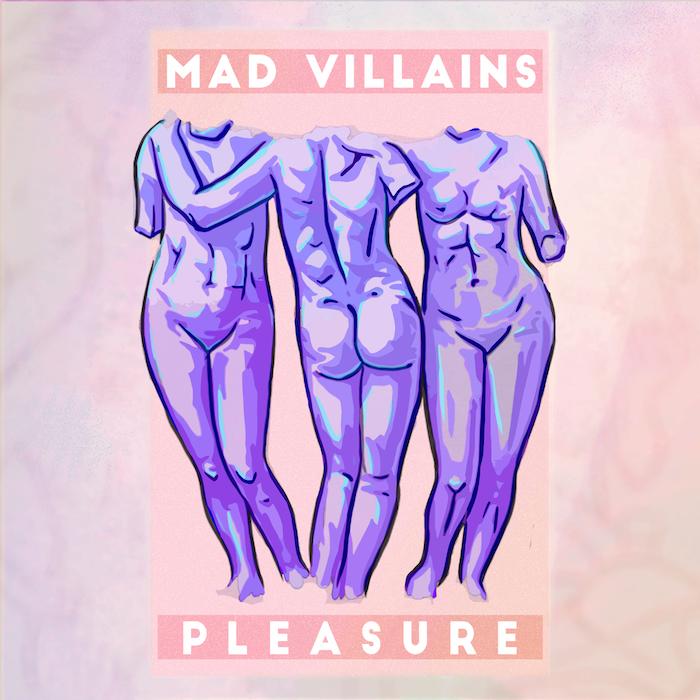 Mad Villains - Pleasure cover