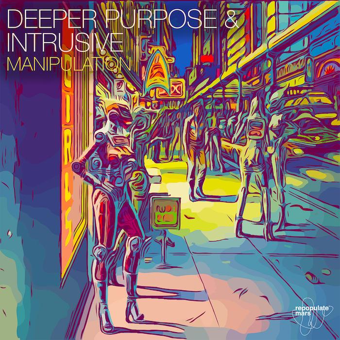 Deeper Purpose & Intrusive - Manipulation cover