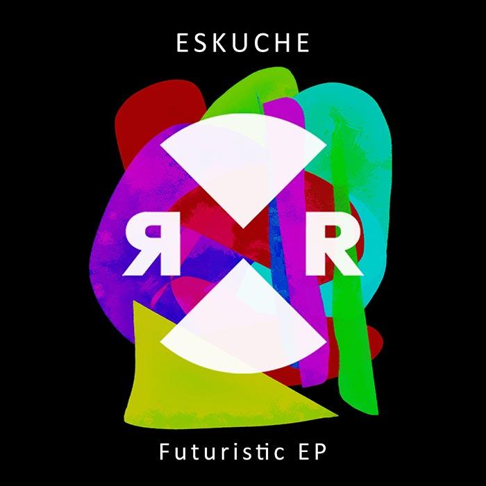Eskuche - Futuristic EP cover