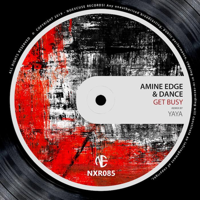 Amine Edge & DANCE - Get Busy (incl. Yaya Remix) cover