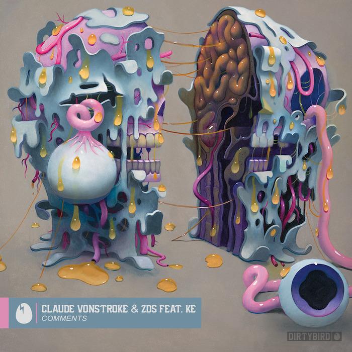 Claude VonStroke & ZDS feat. KE - Comments cover