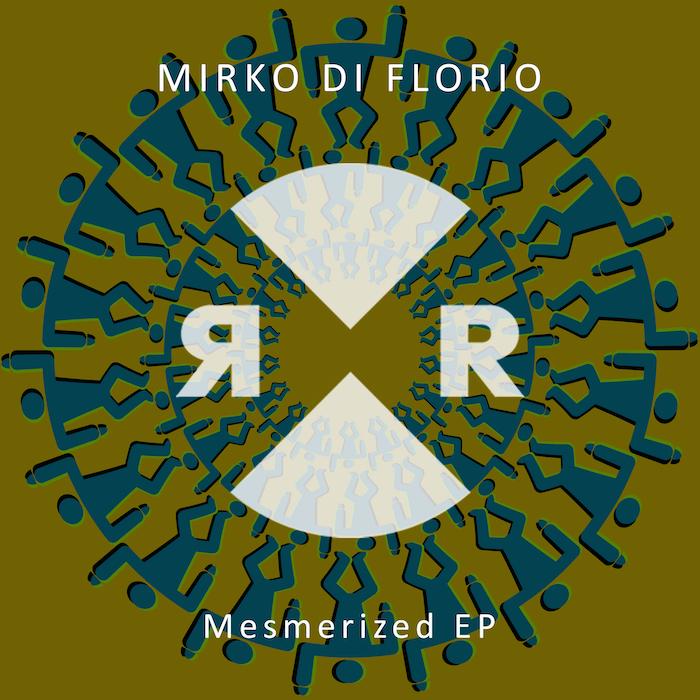 Mirko Di Florio - Mesmerized EP cover