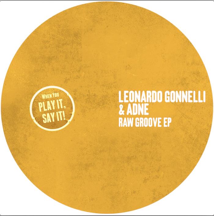 Leonardo Gonnelli & Adne - Raw Groove EP cover