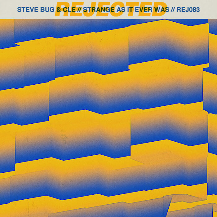 Steve Bug & Cle - Strange As It Ever Was cover