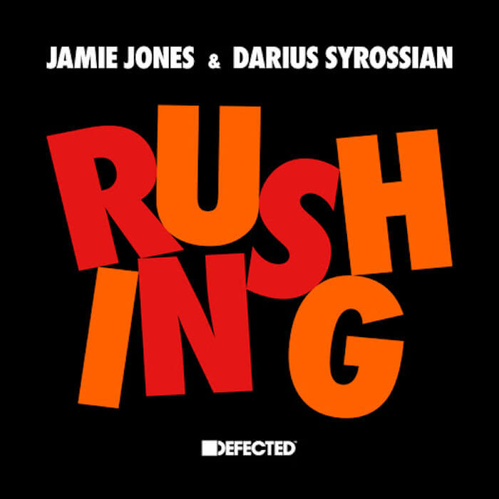 Jamie Jones & Darius Syrossian - Rushing cover