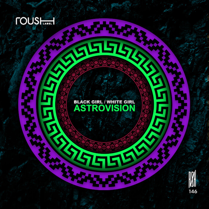 Black Girl / White Girl - Astrovision cover