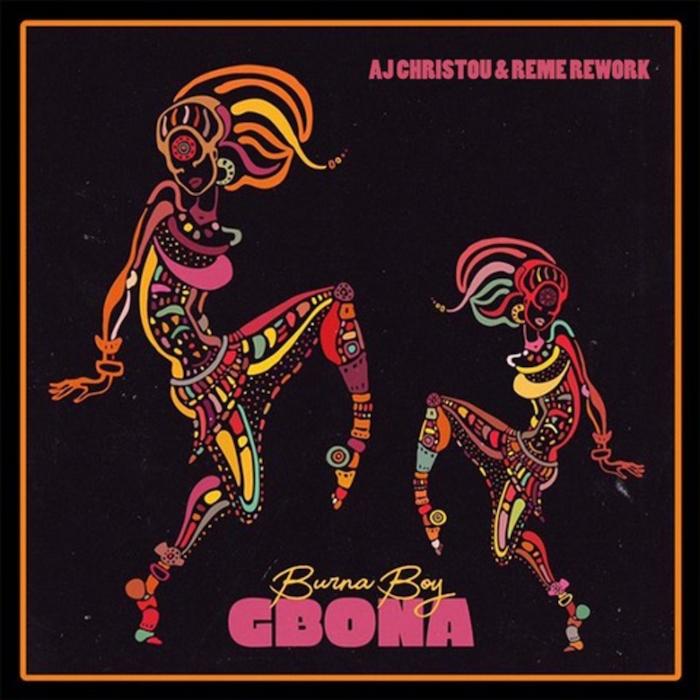 Burna Boy - Gbona EDIT (AJ Christou & REME Rework) cover