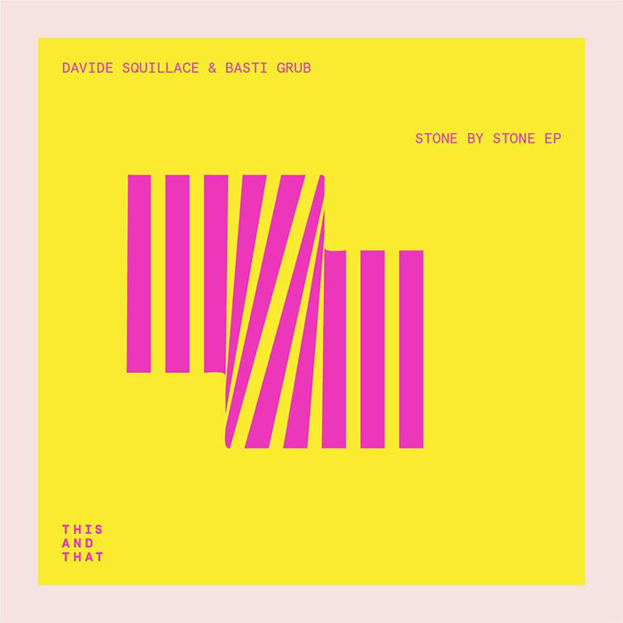 Basti Grub & Davide Squillace - Stone By Stone EP cover