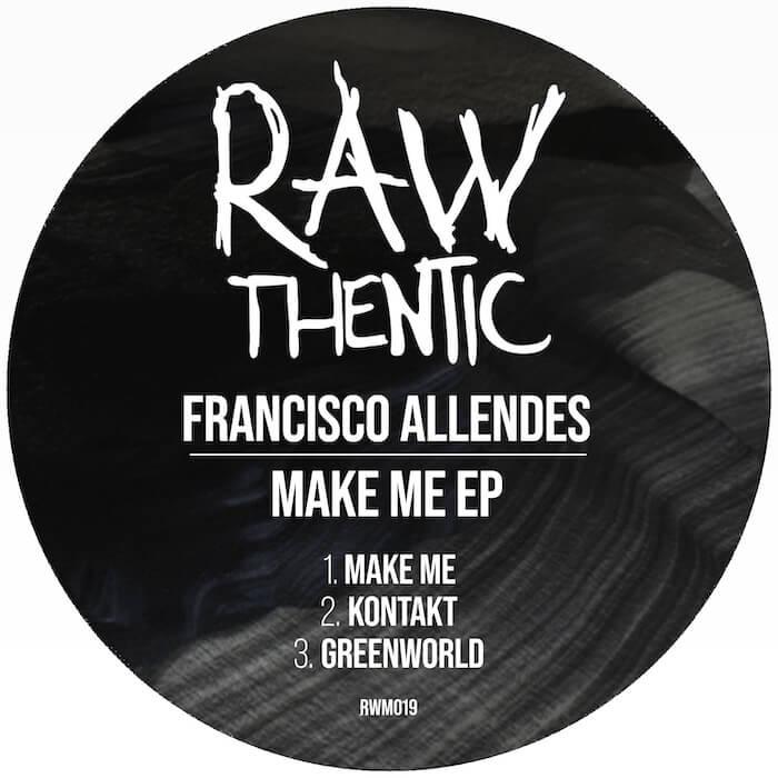 Francisco Allendes - Make Me EP cover