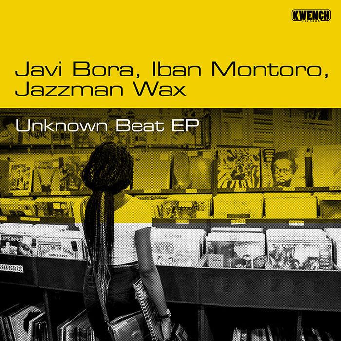 Javi Bora, Iban Montoro & Jazzman Wax - Unknown Beat EP cover