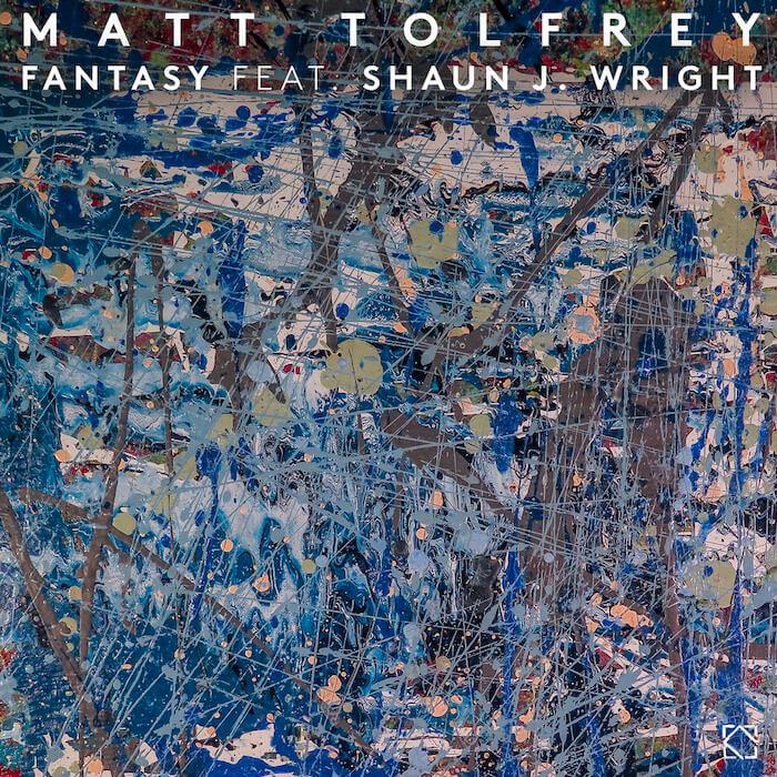 Matt Tolfrey - Fantasy feat. Shaun J. Wright cover