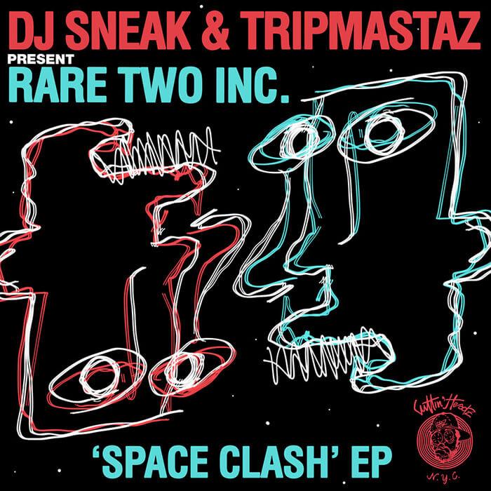 DJ Sneak & Tripmastaz present Rare Two Inc. - Space Clash EP cover